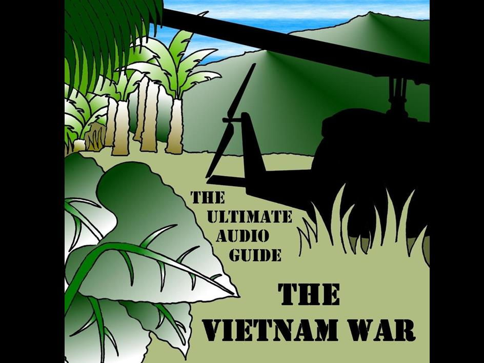 The Vietnam War: The Ultimate Audio Guide (20 Tracks MP3)
