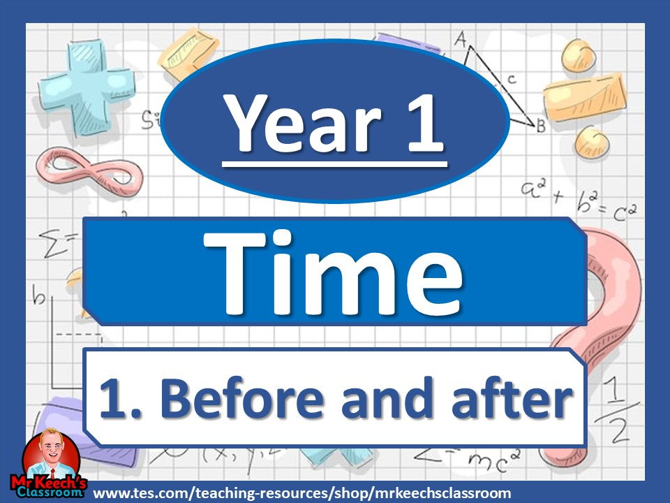 Year 1 - Time - Before and after - White Rose Maths