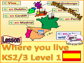 "PRIMARY SPANISH LESSON (KS2/3): Singular of ""SER""; Where you live with UK, France, Spain & capitals."