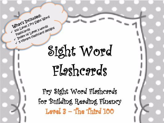 Sight Word Flashcards - Level 3 - 100 Fry Sight Word Flashcards for Building Reading Fluency