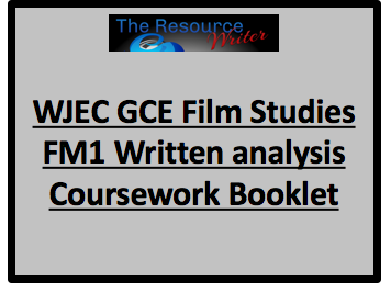 WJEC GCE Film Studies FM1 Written Analysis Coursework Booklet