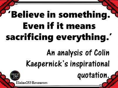 An analysis of Colin Kaepernick's Inspirational Quote
