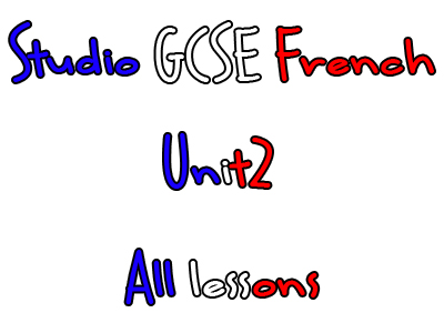 Studio Higher GCSE French - Unit 2