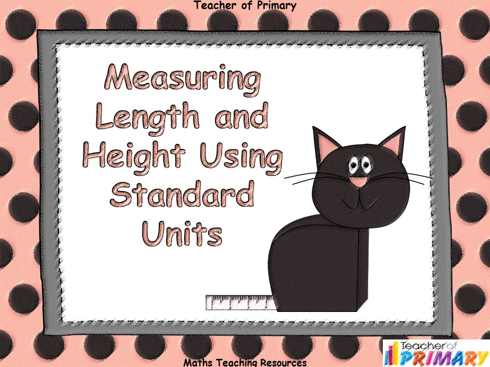Measuring Length and Height Using Standard Units