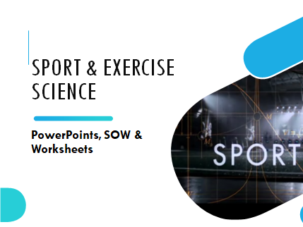 BTEC Sports Science: Exercise Physiology (Full unit with PowerPoint, worksheets & Unit Plan)