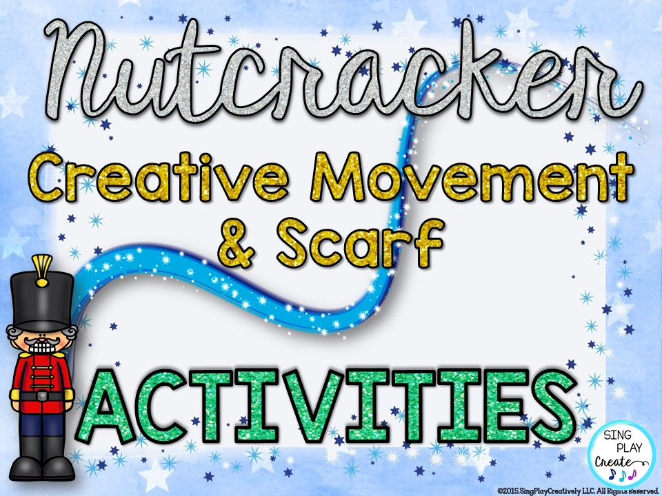 Scarf Activities: Nutcracker Creative Movement Scarf Moves