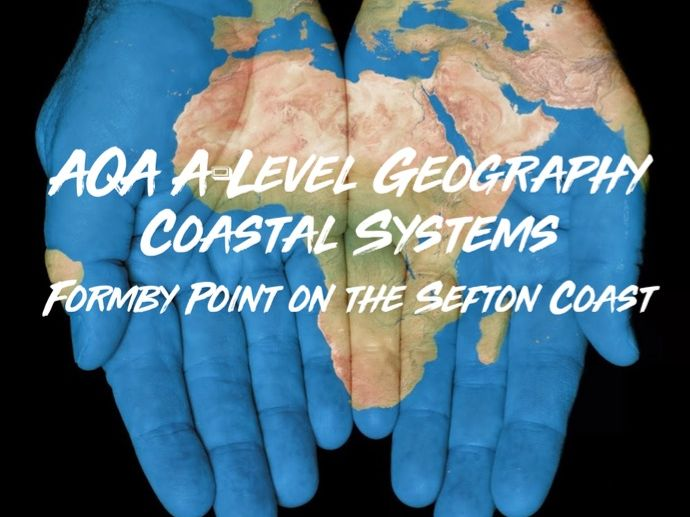 AQA A-Level Geography Coastal Systems and Landscapes Formby Point of the Sefton Coast