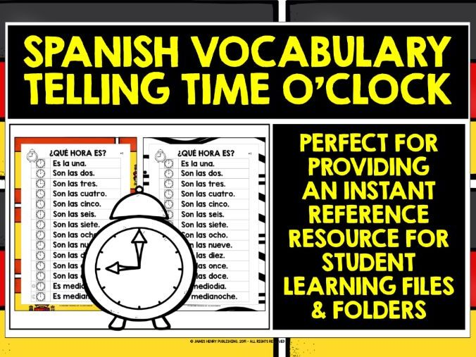 SPANISH TELLING THE TIME O'CLOCK REFERENCE MAT