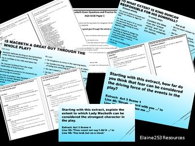 Macbeth: Ten GCSE AQA exam questions on Macbeth with extracts and response ideas.