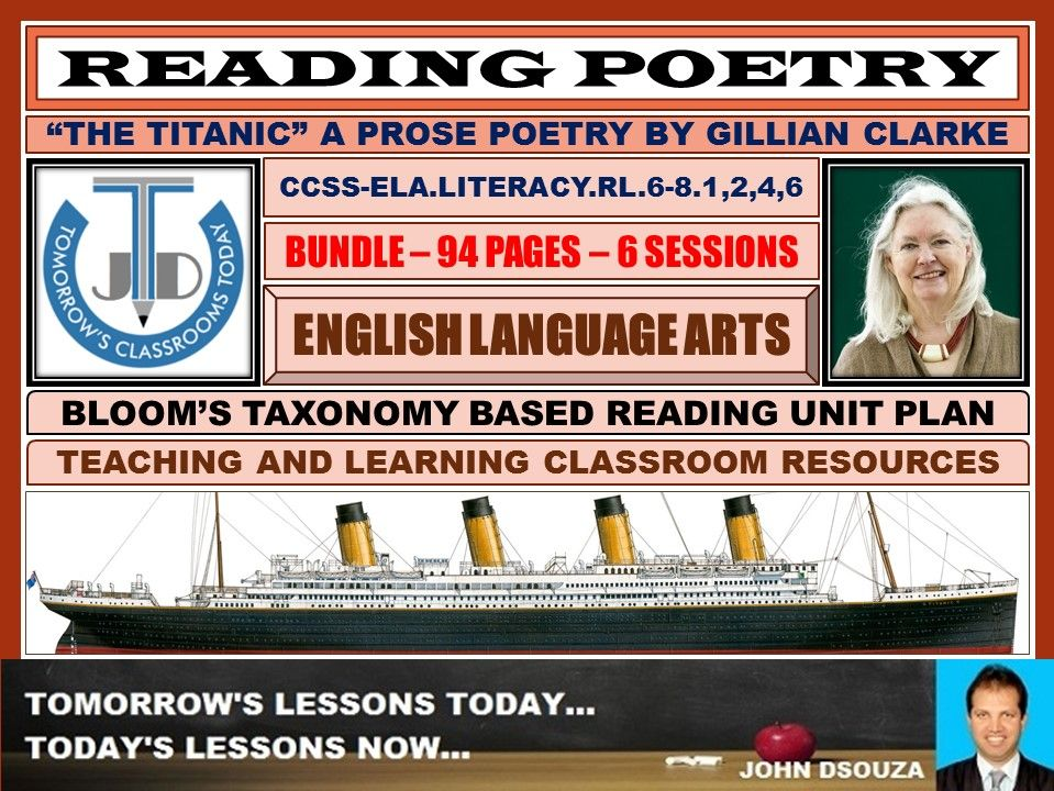 READING POETRY: TITANIC - BLOOM'S TAXONOMY BASED RESOURCES - BUNDLE