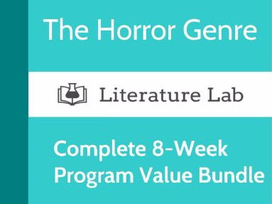 Literature Lab: The Horror Genre - Complete 8-Week Program Value Bundle