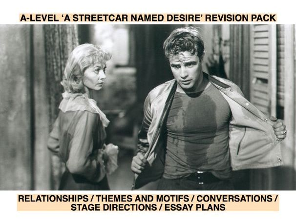 A Streetcar Named Desire Revision Pack