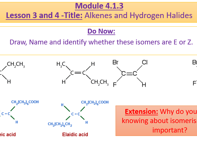 A Level Chemistry OCR A 4.1.3 Lesson 3 and 4 Reactions of Alkenes and Hydrogen Halides