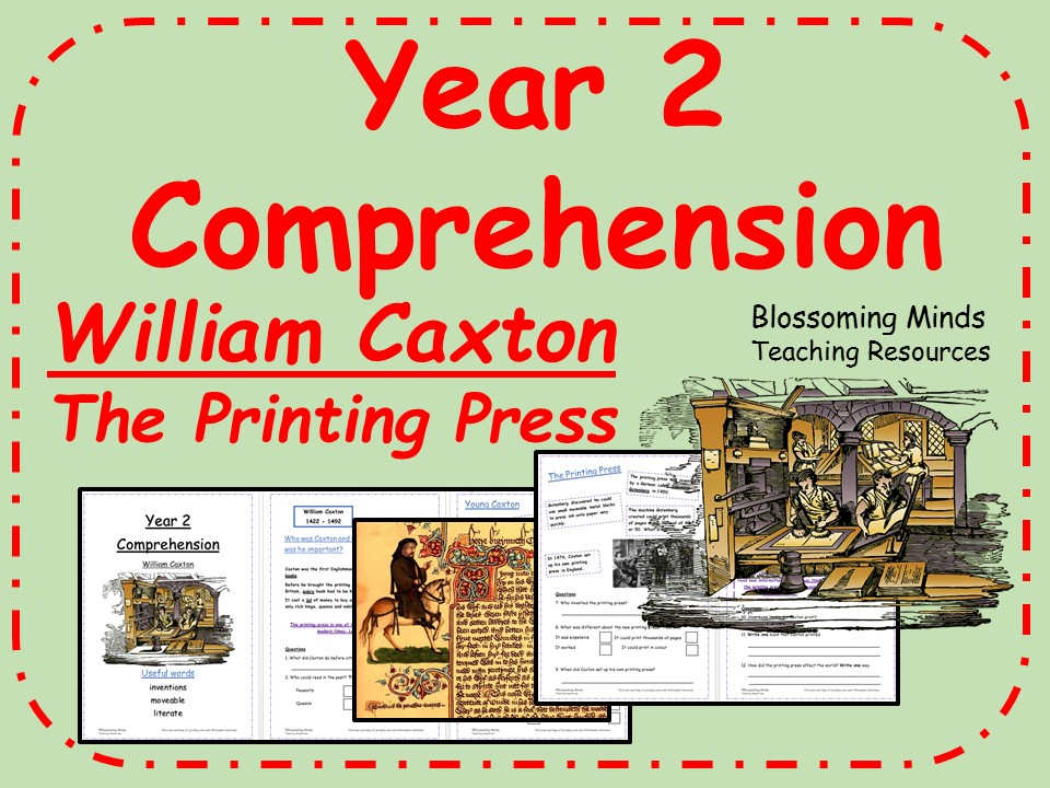 Year 2 Reading Comprehension - William Caxton (Inventor)