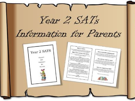 Year 2 SATs Information for Parents – letter, booklet, guidance