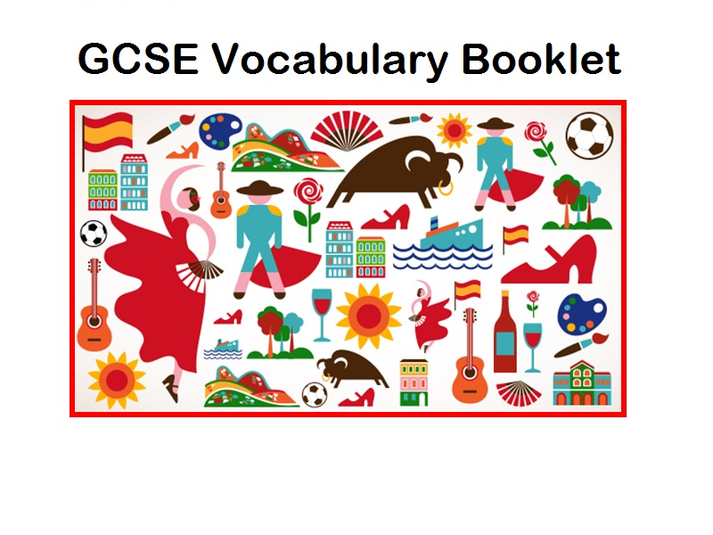 NEW SPEC GCSE Vocabulary Booklet / List Spanish AQA