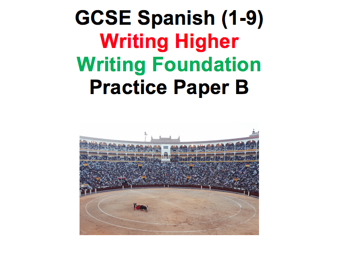 GCSE Spanish Practice Writing Papers 1-9 Higher and Foundation AQA Paper B