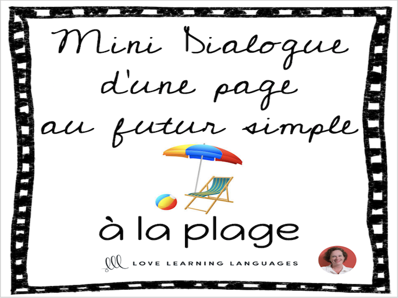 French skit about the beach - Mini-dialogue au futur simple - La plage