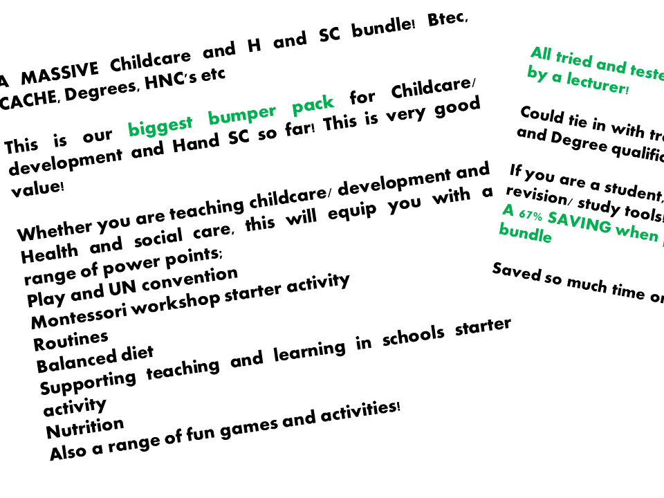 A MASSIVE Childcare and H and SC bundle! Btec, CACHE, Degrees, Hnc's etc
