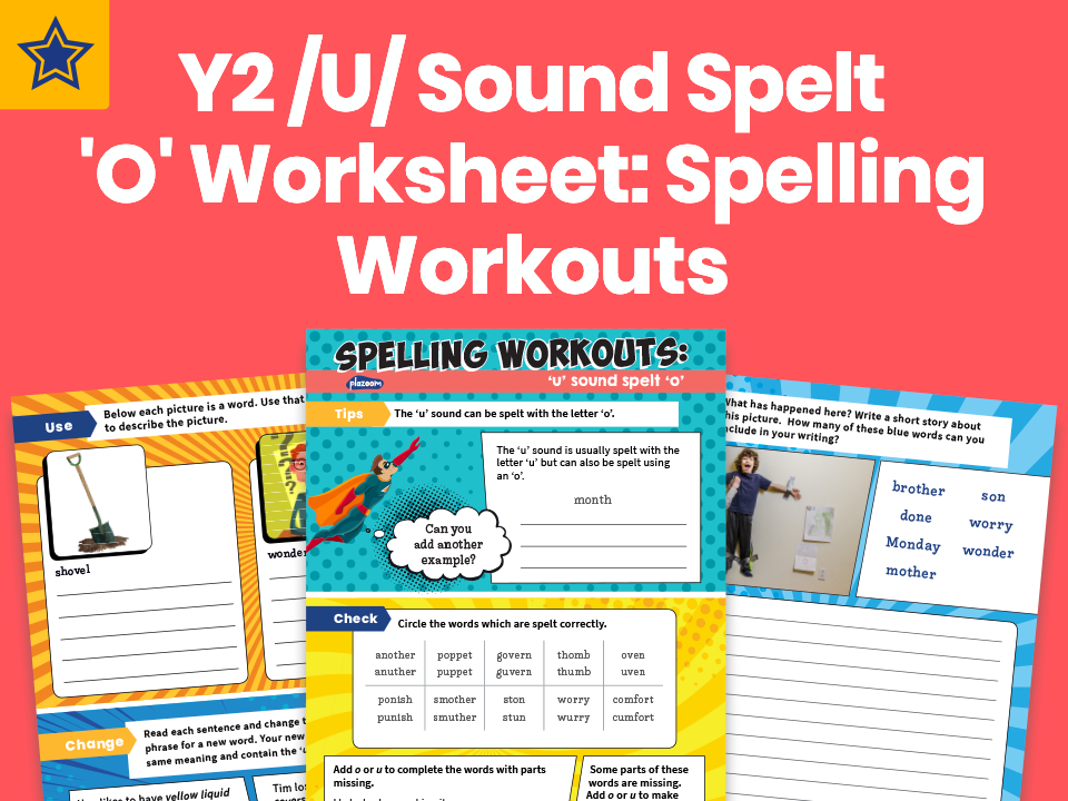 Year 2 /U/ Sound Spelt 'O' Worksheet: Spelling Workouts