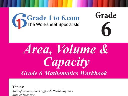 Measurement: Area, Volume & Capacity Grade 6 Maths Workbook from www.Grade1to6.com Books