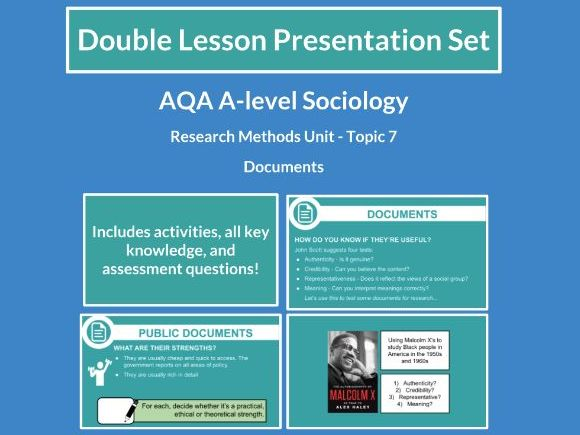 Documents - AQA A-level Sociology - Research Methods - Topic 7