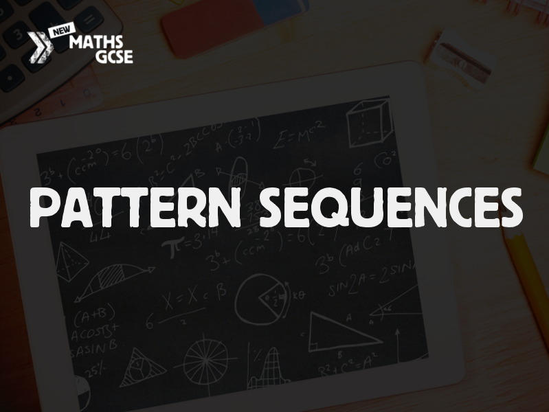 Pattern Sequences -Complete Lesson