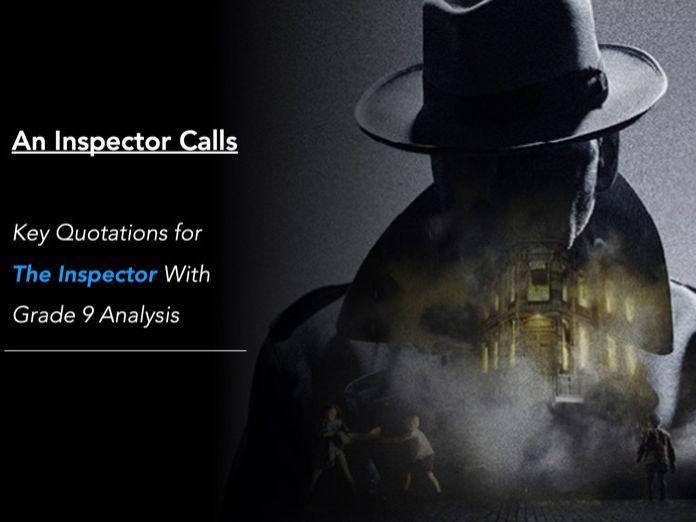 (GCSE) An Inspector Calls - Inspector Goole Key Quotations (Grade 9 Analysis)