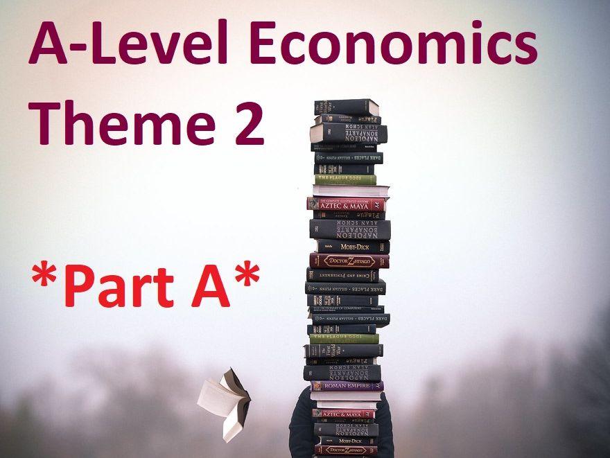 Edexcel  Economics A - Theme 2 - *PART A*