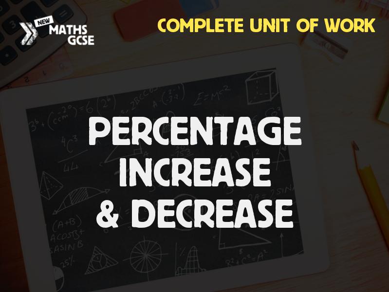 Percentage Increase & Decrease - Complete Lesson
