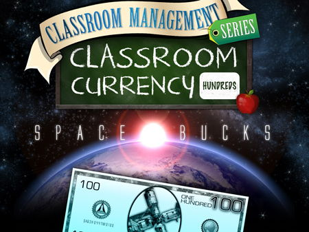 Classroom Currency: Space Bucks 100s - Class Economics