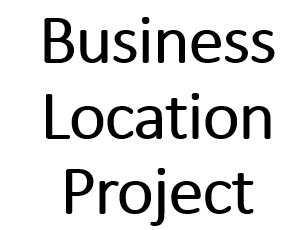 **INDEPENDENT BUSINESS/GEOGRAPHY PROJECT: Business Location**