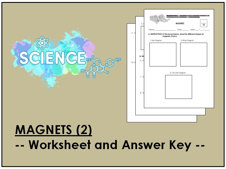 Magnets - 2 (Worksheet & AK)