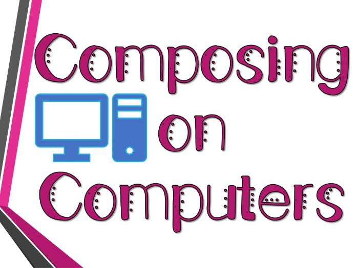 Composing on Computers