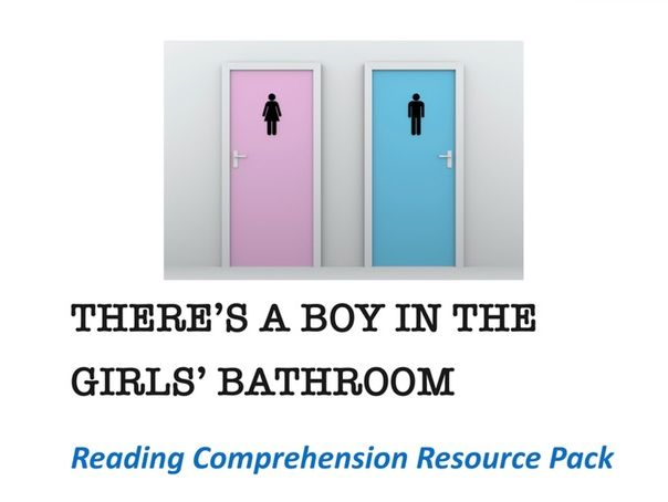 """There's A Boy In The Girls' Bathroom"" Reading Comprehension"