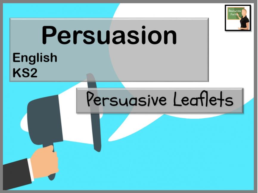 English- Persuasive leaflets KS2