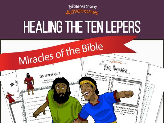 Bible Miracles: Healing the Ten Lepers