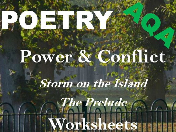 AQA Power and Conflict Poetry - Comparing 'Storm on the Island' and 'Prelude' - Worksheets