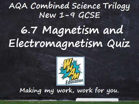 AQA Combined Science Trilogy: 6.7 Magnetism and Electromagnetism Quiz