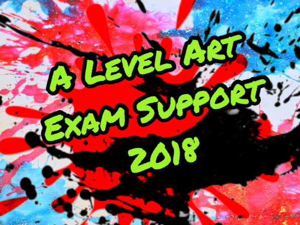 ART. A level Component 2 2018. Student Support Document