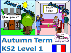 PRIMARY FRENCH AUTUMN TERM (KS2/3): Level 1 (13 lessons +Audio)