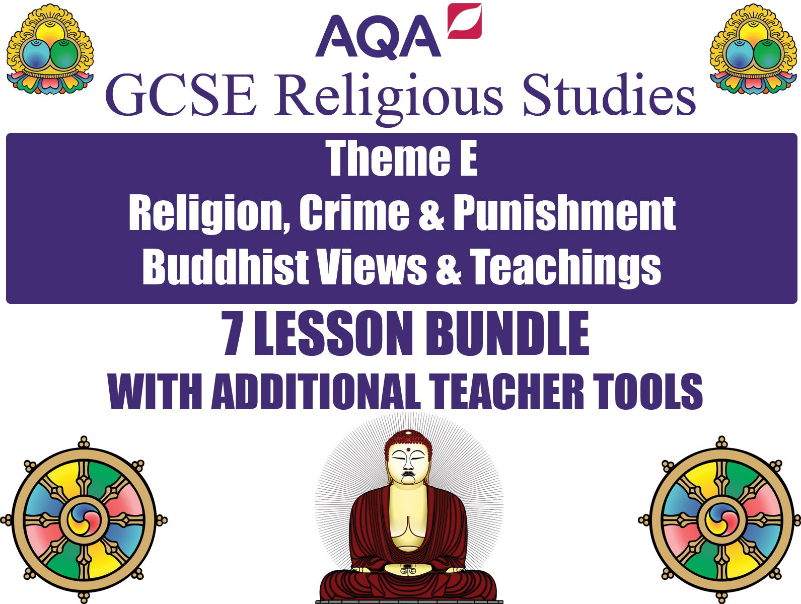 GCSE Buddhism - Religion, Crime & Punishment (7 Lessons)