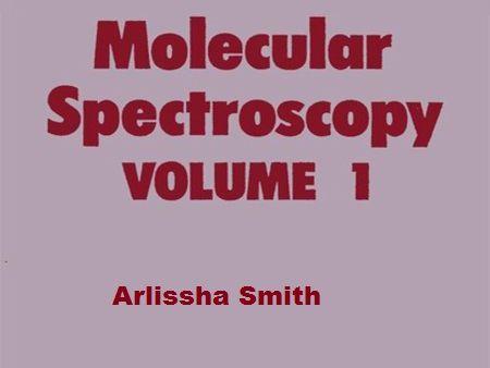 Molecular Spectroscopy 1