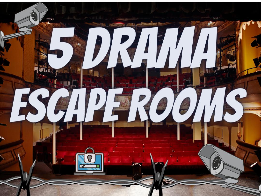 Drama Escape Rooms End of term