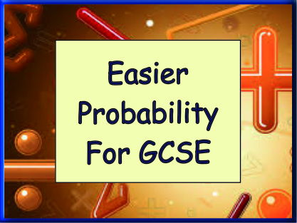 Easier Probability for GCSE - 30 large GCSE style questions