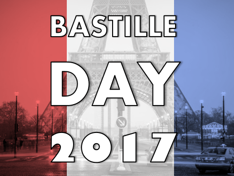 Bastille Day Assembly / Lesson 2017 – La Fete Nationale, French Revolution, Storming,  14 Juillet