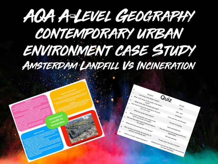 AQA A-Level Geography Contemporary Urban Environments Amsterdam Landfill Vs Incineration With Quiz