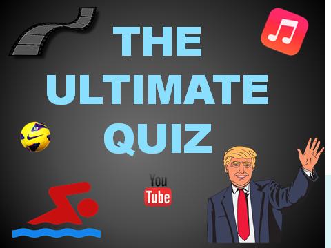 QUIZ: The Ultimate Quiz