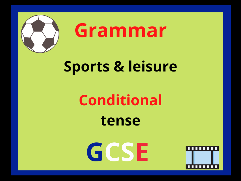 French conditional tense - leisure