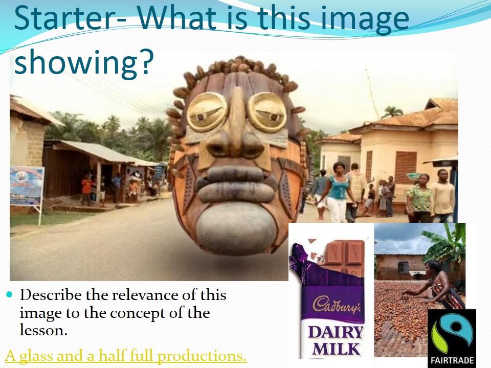 WJEC B 2017 NEW LESSONS 18) Fair Trade